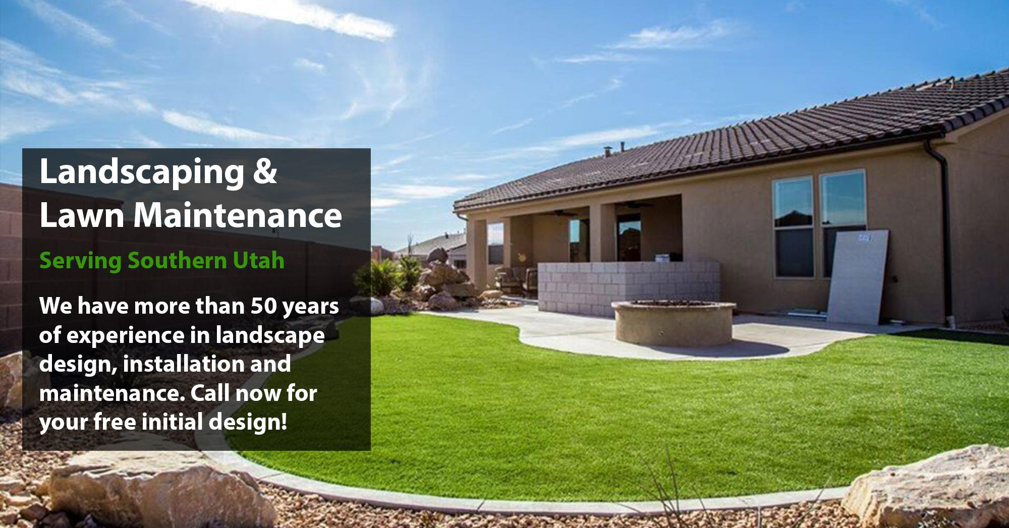 Landscaping and Lawn Maintenance - Serving Southern UTAH