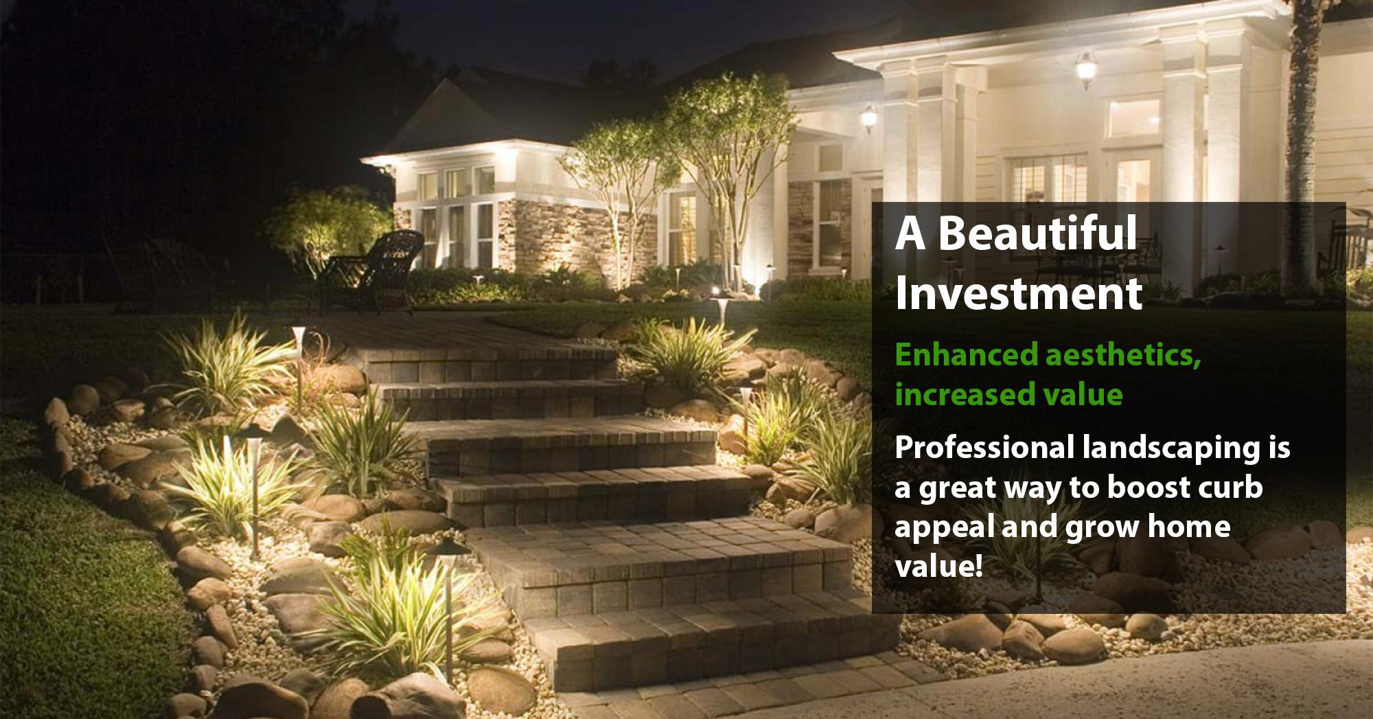 A Beautiful Investment - Inhancing Aesthetics and Increasing Value